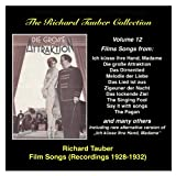 The Richard Tauber Collection: Vol. 12 – Film Songs (Recordings 1928- 1932)