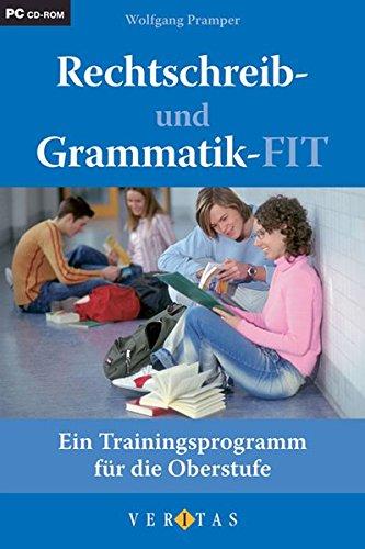 Rechtschreib- und Grammatik-FIT - CD ROM: Das Trainingsprogramm für die Oberstufe
