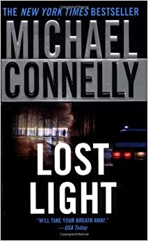 Lost Light (Harry Bosch) by Michael Connelly (2004-03-01)