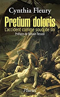 Pretium Doloris : L'accident comme souci de soi par Fleury