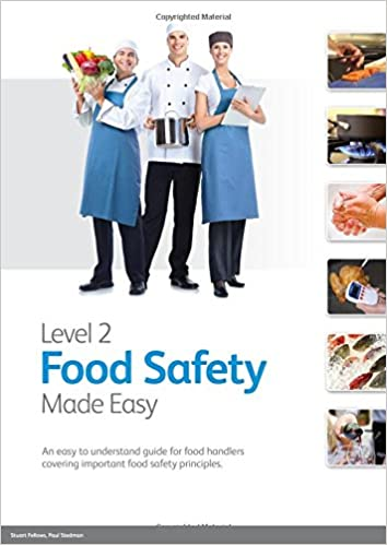 Level 2 Food Safety Made Easy: An Easy to Understand Guide