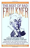 The Best of Bad Faulkner, , 0156118505