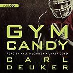 Gym Candy | Carl Deuker