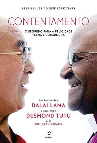 Contentamento – O segredo para a felicidade plena e duradoura (Portuguese Edition)