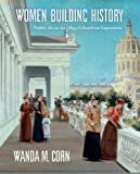 img - for Women Building History: Public Art at the 1893 Columbian Exposition book / textbook / text book