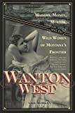 Wanton West, Lael Morgan, 1569763380