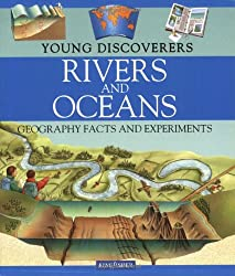 Rivers and Oceans (Young Discoverers: Geography Facts and Experiments)