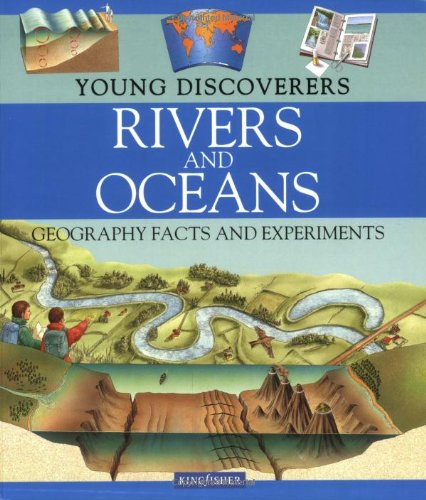 Download Young Discoverers: Rivers and Oceans PDF