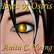 Eyes of Osiris, A Kayara Ingham Novel: Architects of Lore, Book 1 | Anita C. Young