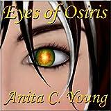 Eyes of Osiris, A Kayara Ingham Novel: Architects of Lore, Book 1