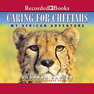 Caring for Cheetahs Audiobook