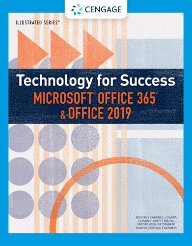 Technology for Success and Illustrated SeriesTM Microsoft Office 365 & Office 2019 (MindTap Course List) (Microsoft Ebooks)