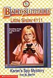Karen's Spy Mystery, Ann M. Martin, 0590523562
