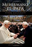 img - for Mi hermano, el Papa (Spanish Edition) book / textbook / text book