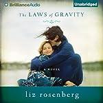 The Laws of Gravity   Liz Rosenberg
