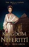 The Kingdom of Nefertiti (The Desert Queen Book 3)