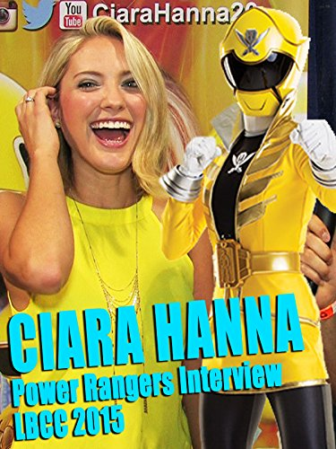 ciara-hannas-power-rangers-interview-lbcc-2015