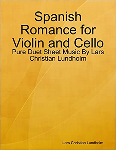 Spanish Romance for Violin and Cello - Pure Duet Sheet Music