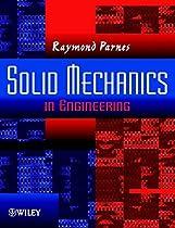 Solid Mechanics in Engineering
