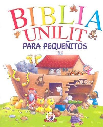 Biblia Unilit: Para Pequenitos (Spanish Edition)