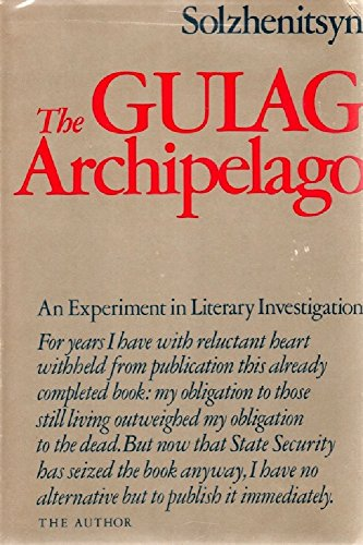 7731207b1 The Gulag Archipelago Volume 1  An Experiment in Literary Investigation  (English Edition) por