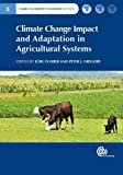 Climate Change Impact and Adaptation in Agricultural Systems, , 178064289X