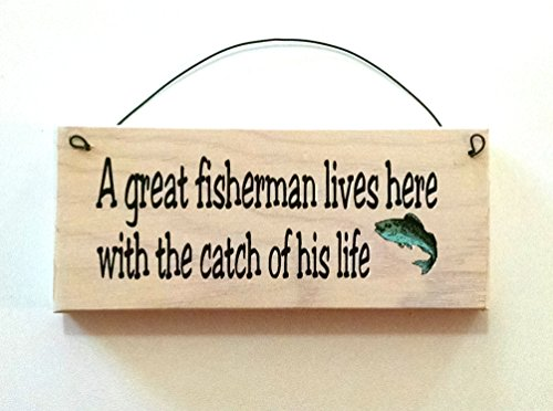 A Great Fisherman Lives Here with The Catch of His Life Fish Design Buy from All About Signs. This is Our Design.