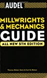 Audel Millwrights and Mechanics Guide (Audel Technical Trades Series), Thomas B. Davis, Carl A. Nelson, 0764541714