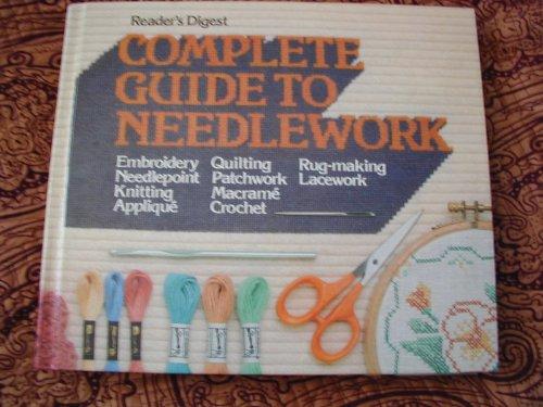 Needlework Book - Reader's Digest Complete Guide to Needlework