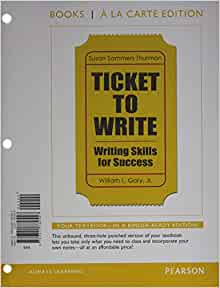 ticket to write writing skills for success books a la carte plus mywritinglab with. Black Bedroom Furniture Sets. Home Design Ideas