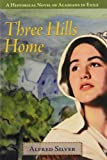 Three Hills Home, Alfred Silver, 1551094010