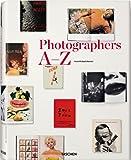 Photographers A-Z, Hans-Michael Koetzle, 3836511096
