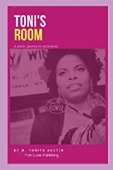 Toni's Room: A poetic journey to restoration Paperback