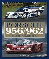 Porsche 956/962: A Photographic History