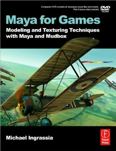 Maya for Games: Modeling and Texturing (text only) by M.Ingrassia ebook