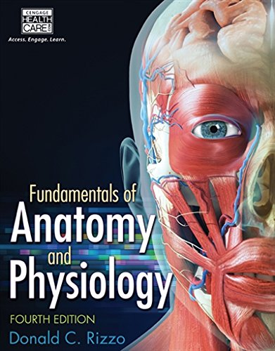Fundamentals of Anatomy and Physiology by Delmar Cengage Learning