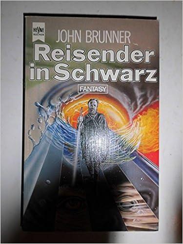 John Brunner - Reisender in Schwarz