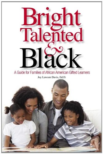 Download Bright, Talented, & Black: A Guide for Families of African American Gifted Learners pdf