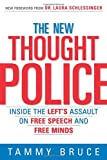 The New Thought Police, Tammy Bruce, 0761563733
