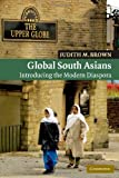Global South Asians, Judith M. Brown, 0521606306