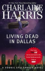 Living Dead in Dallas: A Sookie Stackhouse Novel