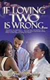 If Loving Two Is Wrong, Kim Beverly, 0967602866