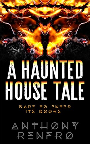 A Haunted House Tale by [Renfro, Anthony]