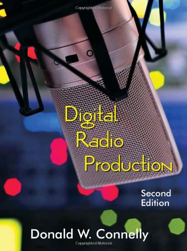 Digital Radio Production, Second Edition