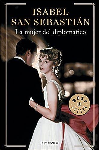 La mujer del diplomático (Best Seller): Amazon.es: San ...