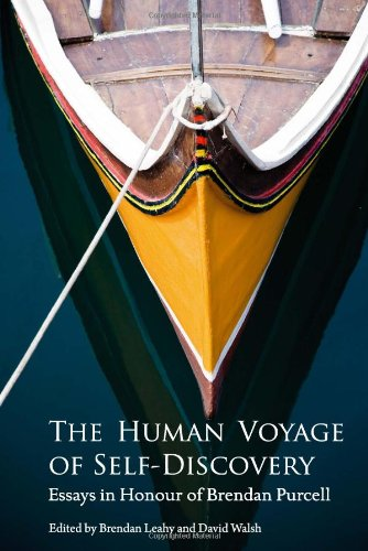The Human Voyage of Self-Discovery: Essays in Honour of Brendan Purcell