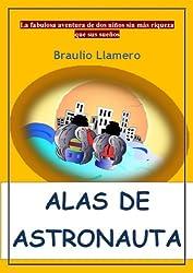 ALAS DE ASTRONAUTA (Spanish Edition)
