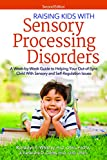 Raising Kids With Sensory Processing Disorders: A