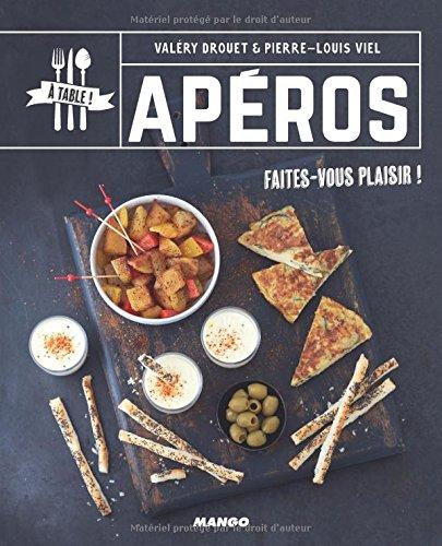 Apéros Relié – 19 janvier 2018 Valéry Drouet Pierre-Louis Viel Mango Editions 2317014449