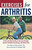 img - for Exercises For Arthritis: A Safe And Effective Way To Increase Strength, Improve Flexibility, Gain Energy, And Reduce Pain book / textbook / text book